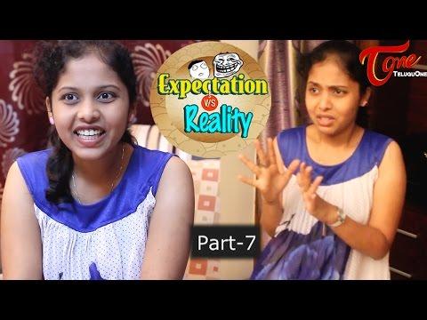 Expectation Vs Reality | Episode #7 | Telugu Comedy Web Series | by Ravi Ganjam | #TeluguWebSeries