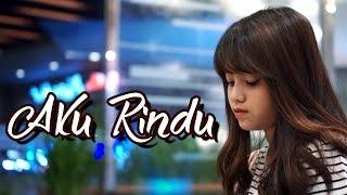 Aku Rindu - Bastian Steel (Cover) by Hanin Dhiya