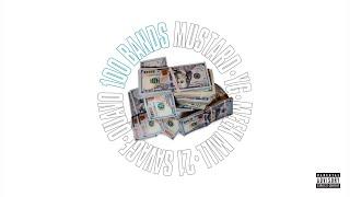 Mustard feat. Quavo, 21 Savage, YG, Meek Mill - 100 Bands (Audio)
