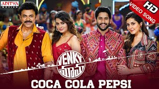 Coca Cola Pepsi Full Video Song | Venky Mama Songs | Venkatesh, NagaChaitanya | Thaman S