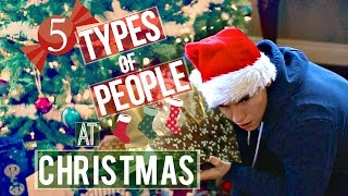 5 Types Of People At Christmas
