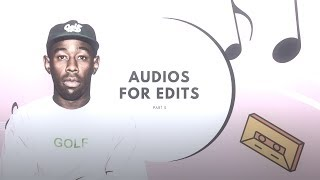 AUDIOS FOR EDITS (3)
