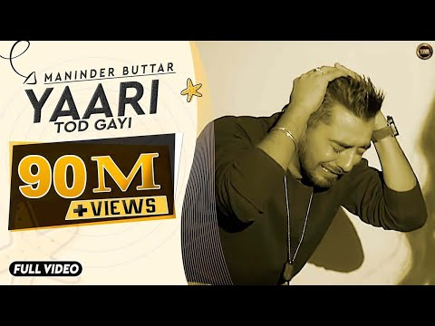 Maninder Buttar | Yaari (Official Song) Punjabi Superhit Songs | Maninder Buttar Songs