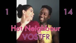 Hot Neighbour VOSTFR  1-14 (Saison 1)