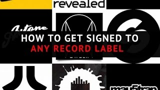 How To Get Signed To Any Record Label
