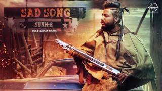Sad Song (Full Audio Song) | Sukh -E - Musical Doctorz | Speed Records Claasic Hitz