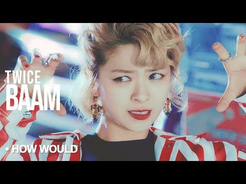 """How Would TWICE Sing - """"BAAM"""" by Momoland"""