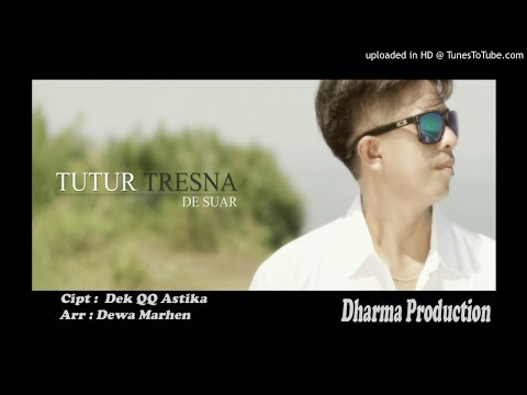 Dek Suar_TUTUR TRESNA (Official AUDIO)