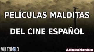 Milenio 3 - Películas Malditas Del Cine Español