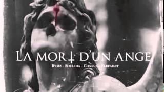 Rymz ft  Souldia, Confus et Farfadet    LA MORT D'UN ANGE prod Farfadet 240p