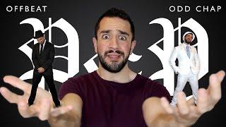Offbeat & Odd Chap - P&P (Full Video!)