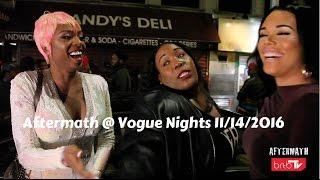 Aftermath @ Vogue Nights 11/24/2016