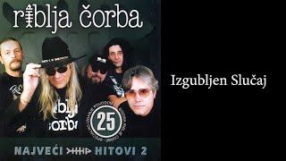 Riblja Corba - Izgubljen slucaj - (Audio 2004)