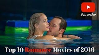 Top Ten Romance Movies Of 2016