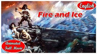 Fire and Ice - I Animated Full Movie  I English  Movies  For Kids