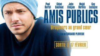 Amis Publics - Film complet en Français - 2016