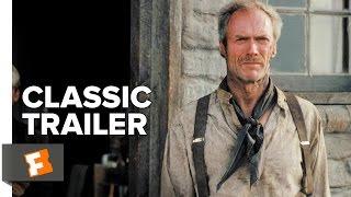 Unforgiven (1992) Official Trailer - Clint Eastwood, Morgan Freeman Movie H