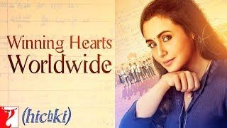 Hichki Receives Worldwide Love Part 2   Rani Mukerji