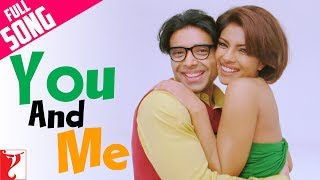 You And Me - Full Song - Pyaar Impossible