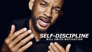 SELF DISCIPLINE - Best Motivational Speech Video (Featuring Will Smith)