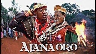 AJANA ORO- Epic Yoruba Movie