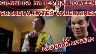 Grandpa hates Valentimes and Grandpa hates Halloween complication ...