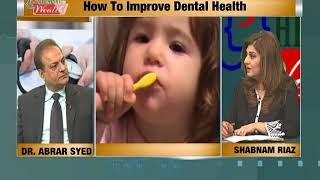 HZW DENTAL HEALTH ISSUES Produced by Jamshaid sultan