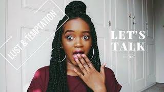 Let's Talk: Lust and Temptation | Lisa M