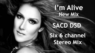 I'm Alive (SACD Six Channel Mix) Celine Dion