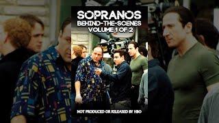 Sopranos Behind-the-Scenes, Volume 1 of 2