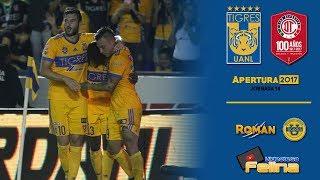 Goleada !!! TIGRES VS TOLUCA 3-0 Jornada 14 Apertura 2017 Liga Mx HD