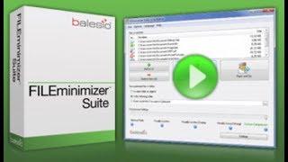 Optimize your Desktop Files - FILEminimizer Suite