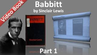 Part 1 - Babbitt Audiobook by Sinclair Lewis (Chs 01-05)