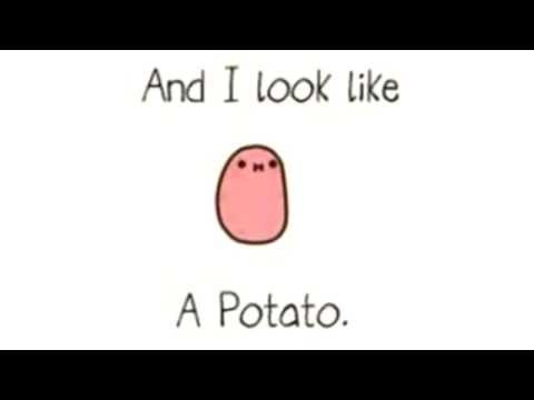 I'm A Kawaii Potato...