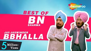 Best Of BN Sharma & Jaswinder Bhalla  | New Punjabi Comedy Video 2017