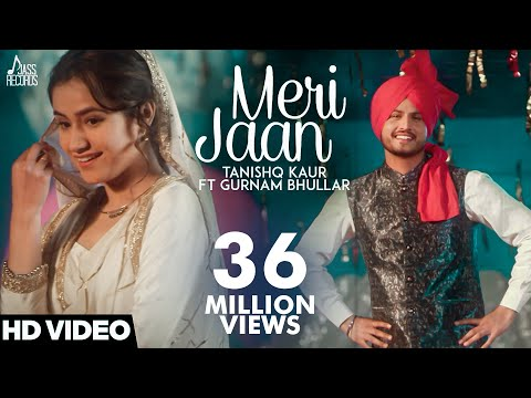 Xxx Mp4 Meri Jaan Full HD Tanishq Kaur Ft Gurnam Bhullar DJ Twinbeatz New Punjabi Songs 2018 Punjabi Songs 3gp Sex