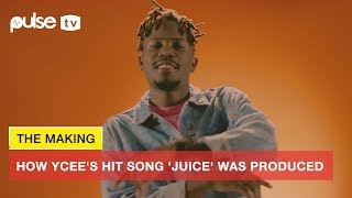 YCee 'Juice' ft Maleek Berry: The Making Of Ycee's Latest Hit Song by Adey | Pulse TV