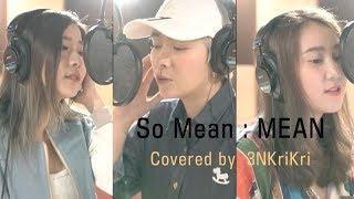 MEAN - หมายความว่าอะไร Covered by 3N Krikri