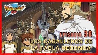Inazuma Eleven Go Chrono Stones - Episodio 36 español «¡Los Caballeros de la Tabla Redonda!»