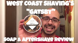 "West Coast Shaving ""Gatsby"" Shaving Soap & Aftershave Review"