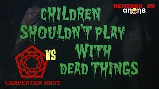 Carpenter Brut vs Children Shouldn