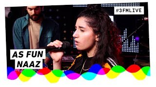 Naaz - As Fun | 3FM Live