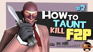 TF2: How to taunt kill F2P #2 (feat. siN) [FUN]