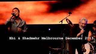 ابی و شادمهر کنسرت رویای ما ملبورن 2013 Ebi & Shadmehr Royaye ma Tour Melbourne December