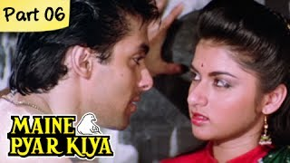 Maine Pyar Kiya (HD) - Part 06/13 - Blockbuster Romantic Hit Hindi Movie - Salman Khan, Bhagyashree