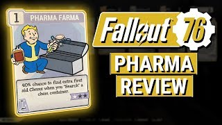 FALLOUT 76: How Good is PHARMA FARMA?? (Perk Card Review)