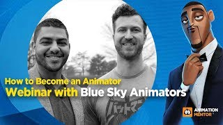 How to Become an Animator with Blue Sky Animators