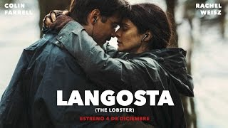 LANGOSTA (THE LOBSTER) - trailer español