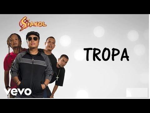 Siakol - Tropa (Lyric Video)