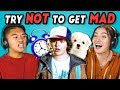 TEENS REACT TO TRY NOT TO GET MAD CHALLENGE #2